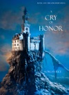 A Cry Of Honor Book 4 In The Sorcerers Ring