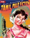 The Blaft Anthology Of Tamil Pulp Fiction Vol 1