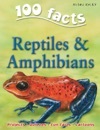 100 Facts Reptiles  Amphibians