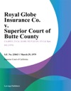 Royal Globe Insurance Co V Superior Court Of Butte County