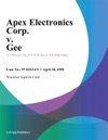 Apex Electronics Corp V Gee
