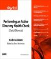 Performing An Active Directory Health Check Digital Short Cut