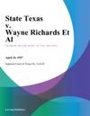 State Texas V Wayne Richards Et Al