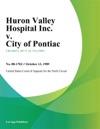 Huron Valley Hospital Inc V City Of Pontiac