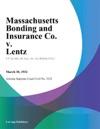 Massachusetts Bonding And Insurance Co V Lentz