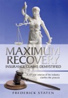Maximum Recovery - Insurance Claims Demystified