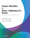 James Buckles V State Alabama Ex Parte