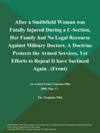 After A Smithfield Woman Was Fatally Injured During A C-Section Her Family Had No Legal Recourse Against Military Doctors A Doctrine Protects The Armed Services Yet Efforts To Repeal It Have Surfaced Again  Front