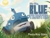 My Big Blue Tractor