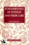 Fundamentals Of Textiles And Their Care--5th Ed