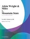Atkin Wright  Miles V Mountain State