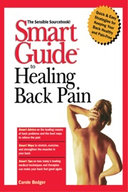 SMART GUIDE™ TO HEALING BACK PAIN