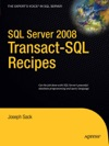 SQL Server 2008 Transact-SQL Recipes