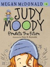 Judy Moody Predicts The Future Book 4