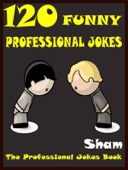 120 Funny Professional Jokes