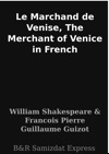 Le Marchand De Venise The Merchant Of Venice In French
