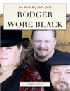 Rodger Wore Black
