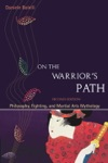 On The Warriors Path Second Edition