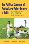 The Political Economy Of Agricultural Policy Reform In India