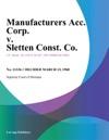 Manufacturers Acc Corp V Sletten Const Co