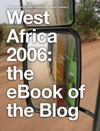 West Africa 2006 The EBook Of The Blog