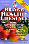 Bragg Healthy Lifestyle Vital Living To 120