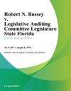 Robert N Bussey V Legislative Auditing Committee Legislature State Florida