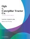 Ogle V Caterpillar Tractor Co