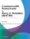 Commonwealth Pennsylvania V Harry J Mcfadden