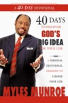 40 Days To Discovering Gods Big Idea For Your Life