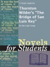 A Study Guide For Thornton Wilders The Bridge Of San Luis Rey