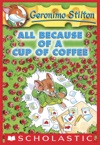 Geronimo Stilton 10 All Because Of A Cup Of Coffee
