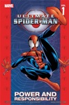 Ultimate Spider-Man Vol 1 Power And Responsibility
