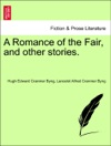 A Romance Of The Fair And Other Stories