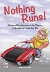 Nothing Runs