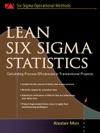 Lean Six Sigma Statistics  Calculating Process Efficiencies In Transactional Project