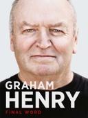 Graham Henry: Final Word