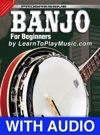 Banjo Lessons - Progressive With Audio