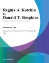 Regina A Kotchin V Donald T Simpkins