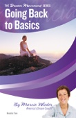Marcia Wieder - Going Back to Basics: 6 Steps to a Happier, Healthier Life artwork
