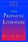 The Prophetic Literature  Interpreting Biblical Texts Series
