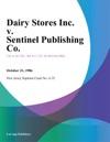 Dairy Stores Inc V Sentinel Publishing Co
