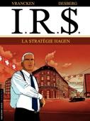 I.R.$. - Tome 2 - Stratégie Hagen (La)