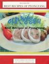 Best Recipes Of Pyongyang