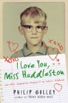 I Love You Miss Huddleston