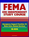 21st Century FEMA Study Course Emergency Support Function 6 Mass Care Emergency Assistance Housing And Human Services IS-806 - Voluntary Agencies NVOADs Disaster Recovery Guides