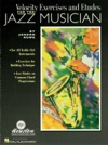 Velocity Exercises And Etudes For The Jazz Musician Music Instruction