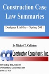 Construction Case Law Summaries Designer Liability - Spring 2011