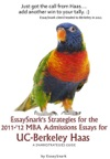 EssaySnarks Strategies For The 2011-12 MBA Admissions Essays For UC-Berkeley Haas