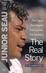 Junior Seau The Real Story